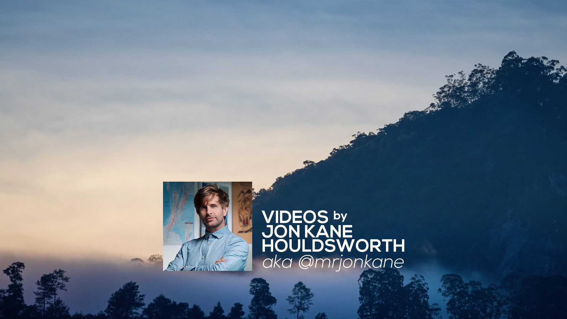 Videos by Jon Kane Houldsworth